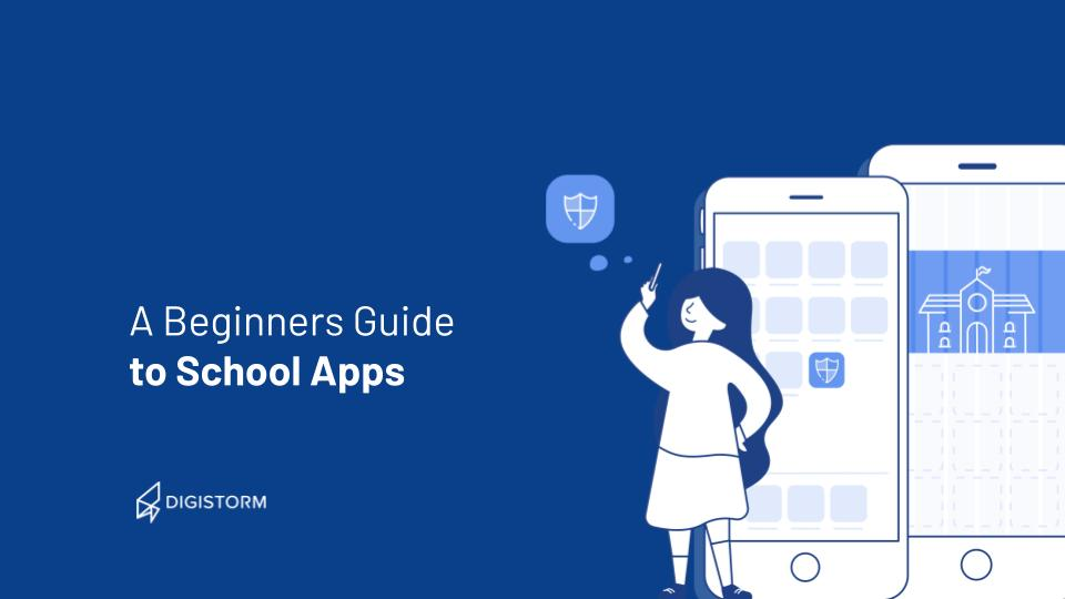 A Beginners Guide to School Apps-1